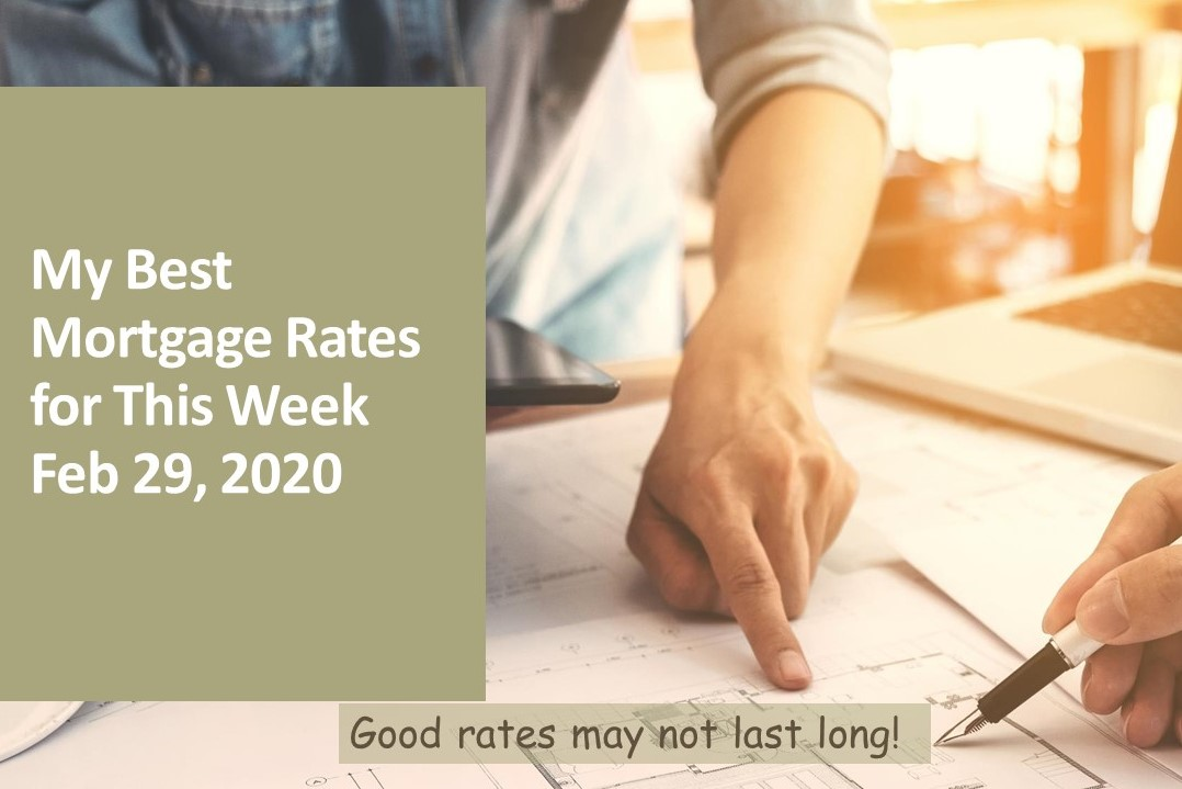 My Best Rates for This Week as of February 29, 2020