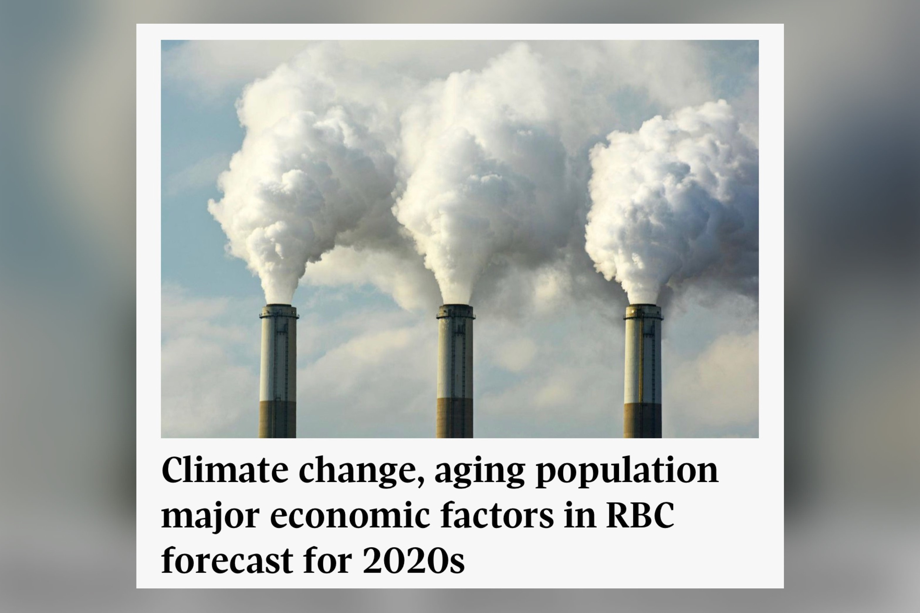 Climate change, aging population major economic factors in RBC forecast for 2020s